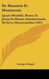 De Monstris Et Monstrosis: Quam Mirabilis, Bonus, Et Justus In Mundo Administrando, Sit Devs, Monstrantibus (1647) by Georges Stengel image