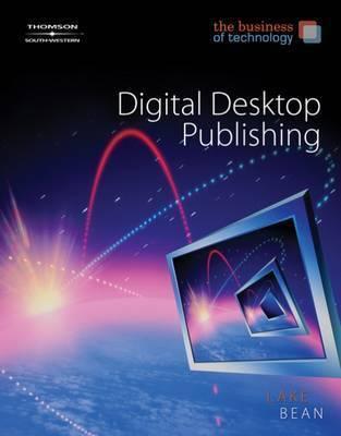 Desktop Publishing, the Business of Technology by Karen Bean