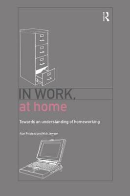 In Work, at Home by Alan Felstead image