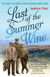 Last of the Summer Wine by Andrew Vine