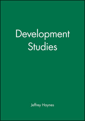 Development Studies by Jeffrey Haynes