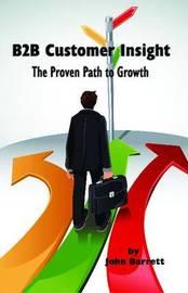 B2B Customer Insight by John Barrett