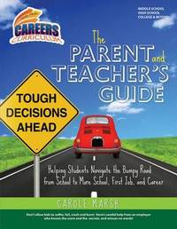 The Parent and Teacher's Guide by Carole Marsh