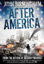 Without Warning: After America by John Birmingham