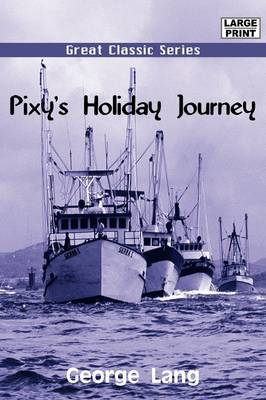 Pixy's Holiday Journey by George Lang image