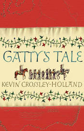 Gatty's Tale by Kevin  Crossley-Holland image