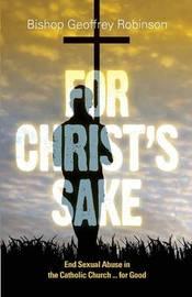 For Christ's Sake by Geoffrey Robinson