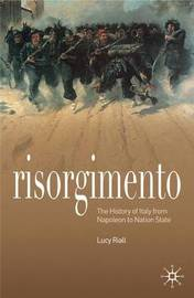 Risorgimento by Lucy Riall