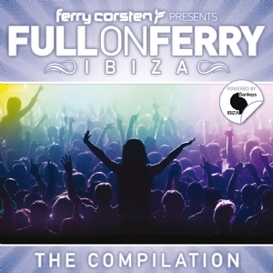 Full On Ferry: Ibiza - The Compliation (2CD) by Ferry Corsten image