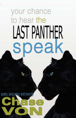 Your Chance to Hear The Last Panther Speak by Jeffery Allen Howard