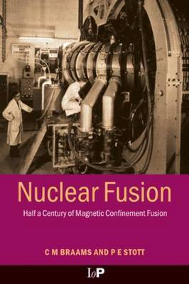 Nuclear Fusion by C.M. Braams
