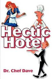 Hectic Hotel by Dr. Chef Dave image