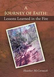 A Journey of Faith by Heather McCormick