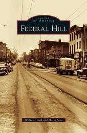 Federal Hill by William Clark
