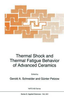 Thermal Shock and Thermal Fatigue Behavior of Advanced Ceramics