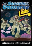 Secrets of the Universe: Mission Handbook by Lads