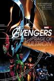 Avengers: Rage Of Ultron by Rick Remender
