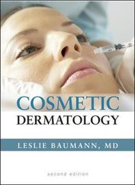 Cosmetic Dermatology: Principles and Practice, Second Edition by Leslie Baumann image