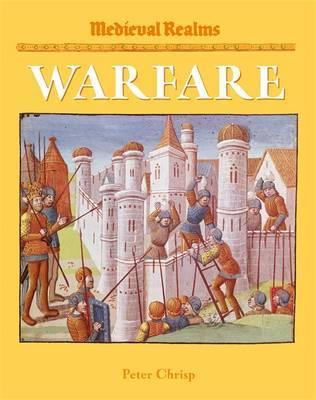 Medieval Realms: Warfare by Peter Chrisp image