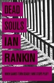 Dead Souls (Inspector Rebus #10) by Ian Rankin
