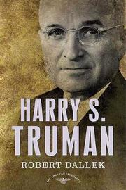 Harry S. Truman by Robert Dallek image