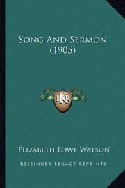 Song and Sermon (1905) by Elizabeth Lowe Watson