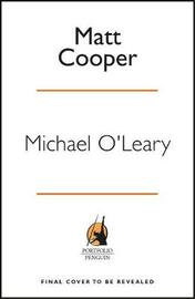 Michael O'Leary by Matt Cooper