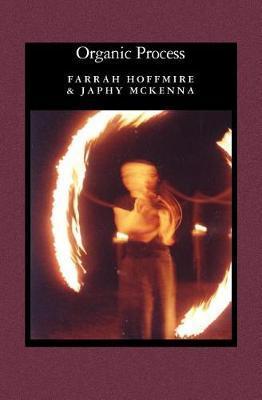 Organic Process; A Wild West Adventure by Farrah Hoffmire