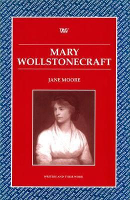 Mary Wollstonecraft by Jane Moore