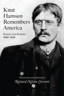Knut Hamsun Remembers America by Knut Hamsun image