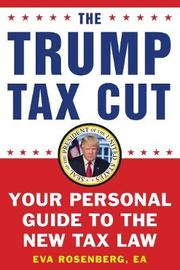 The Trump Tax Cut by Eva Rosenberg