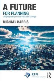 A Future for Planning by Michael Harris image