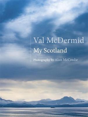 My Scotland by Val McDermid