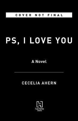 Ps, I Love You by Cecelia Ahern