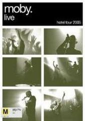 Moby - Live - Hotel Tour 2005 on DVD