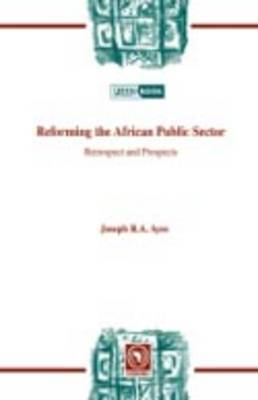 Reforming the African Public Sector by Joseph R.A. Ayee image