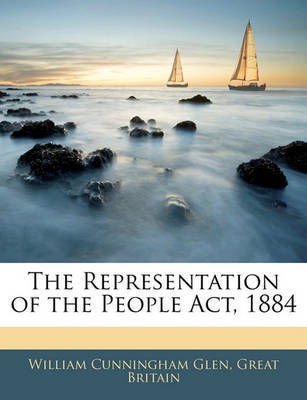 The Representation of the People ACT, 1884 by Great Britain