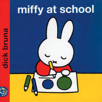 Miffy at School by Dick Bruna image