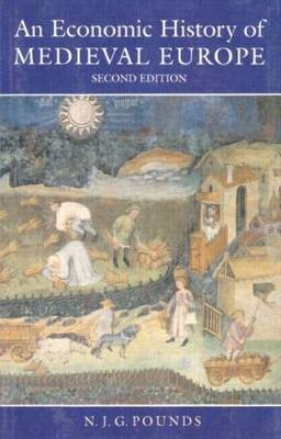 An Economic History of Medieval Europe by Norman John Greville Pounds image