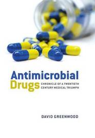 Antimicrobial Drugs by David Greenwood image