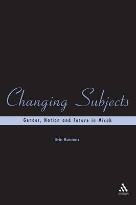 Changing Subjects by Erin Runions