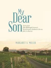 My Dear Son by Margaret a Miller