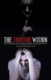 The Traitor Within by Cpc Joshua B Jennings