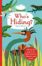 Who's Hiding? by Little Bee Books