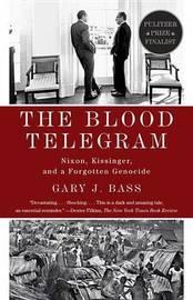 The Blood Telegram by Gary J Bass