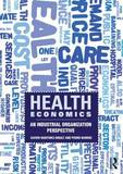 Health Economics by Xavier Martinez-Giralt