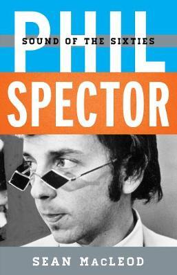 Phil Spector by Sean MacLeod