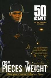 From Pieces to Weight by 50 Cent