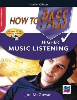 How to Pass Higher Music Listening by Joe McGowan