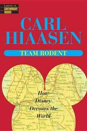 Team Rodent - Lib Contemp Thought by Carl Hiaasen